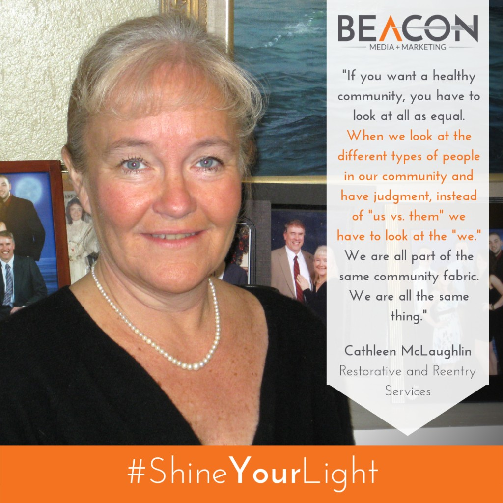 #ShineYourLight - Cathleen McLaughlin